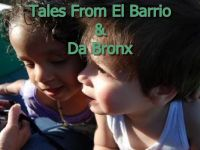 Webseries- Tales From El Barrio and Da Bronx -Youth Survival Project